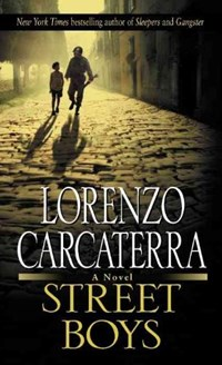 Street Boys | Lorenzo Carcaterra |