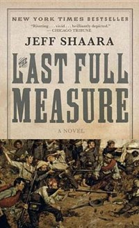 The Last Full Measure   Jeff Shaara  