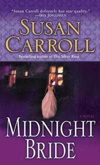 Midnight Bride | Susan Carroll |