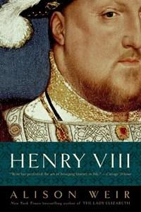 Henry VIII   Alison Weir  
