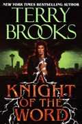 A Knight of the Word | Terry Brooks |