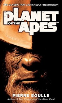 Planet of the Apes | Pierre Boulle |