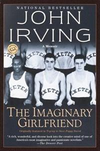 The Imaginary Girlfriend | John Irving |