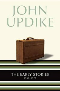 The Early Stories 1953-1975   John Updike  