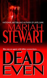 Dead Even   Mariah Stewart  