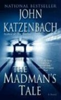 The Madman's Tale | John Katzenbach |