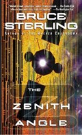 The Zenith Angle | Bruce Sterling |