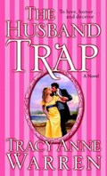 The Husband Trap | Tracy Anne Warren |