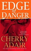 Edge of Danger | Cherry Adair |