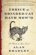 Thrice the Brinded Cat Hath Mew'd   Alan Bradley  