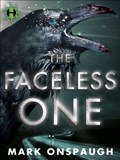 The Faceless One   Mark Onspaugh  