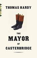 The Mayor of Casterbridge | Thomas Hardy |