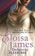 Enchanting Pleasures   Eloisa James  