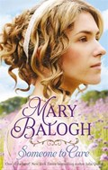 Someone to Care | Mary Balogh |