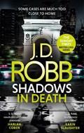 Shadows in Death: An Eve Dallas thriller (Book 51) | J. D. Robb |