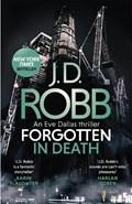 Forgotten In Death: An Eve Dallas thriller (In Death 53) | J. D. Robb |