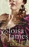 My Last Duchess | Eloisa James |