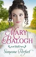 Someone Perfect | Mary Balogh |