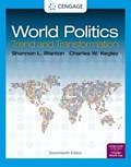 World Politics : Trend and Transformation | Shannon L. Blanton ; Charles W. Kegley Jr. |