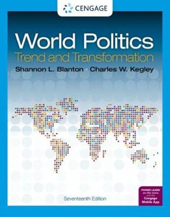 World Politics : Trend and Transformation