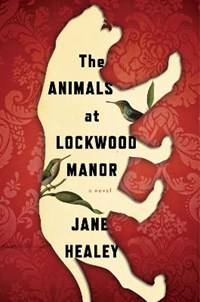 The Animals at Lockwood Manor | Healey Jane Healey |