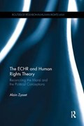 The ECHR and Human Rights Theory   Zysset, Alain (york University, Canada)  