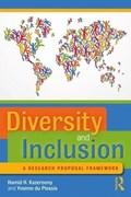 Diversity and Inclusion | Kazeroony, Hamid H. (walden University, Usa) ; du Plessis, Yvonne |