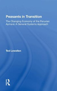 Peasants In Transition/h   Ted Lewellen  