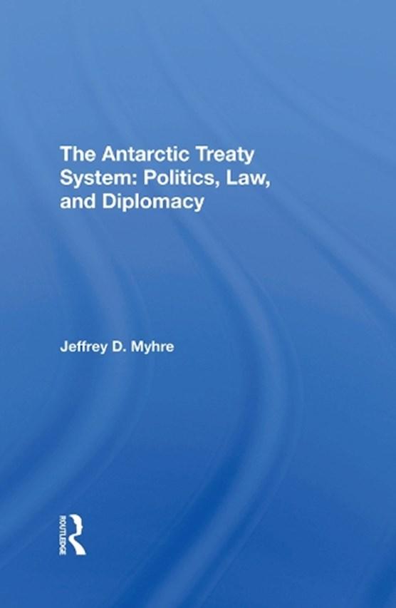 The Antarctic Treaty System
