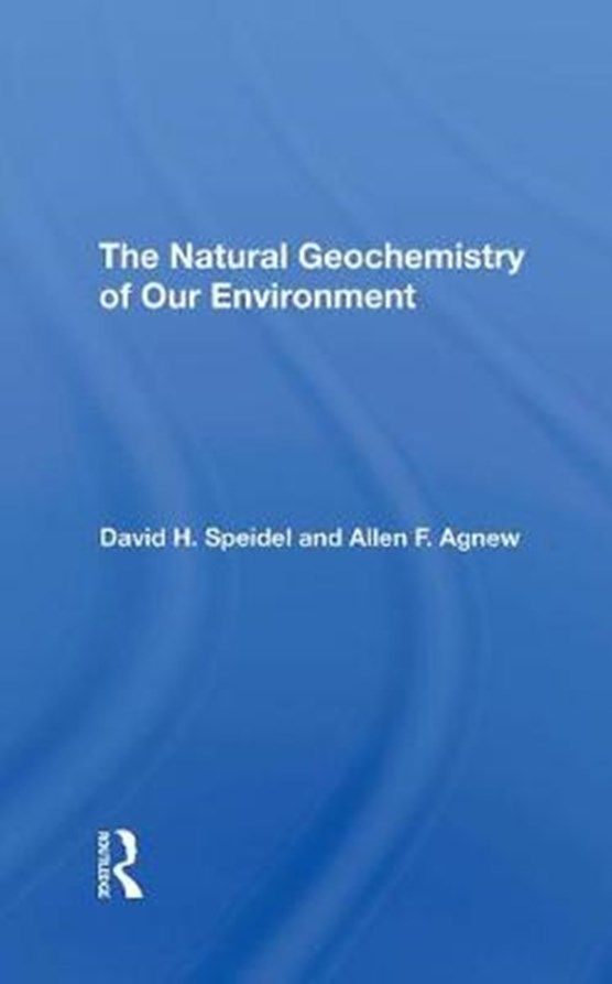 The Natural Geochemistry Of Our Environment