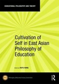 Cultivation of Self in East Asian Philosophy of Education   Ruyu Hung  
