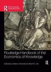 Routledge Handbook of the Economics of Knowledge | Antonelli, Cristiano ; Link, Albert |