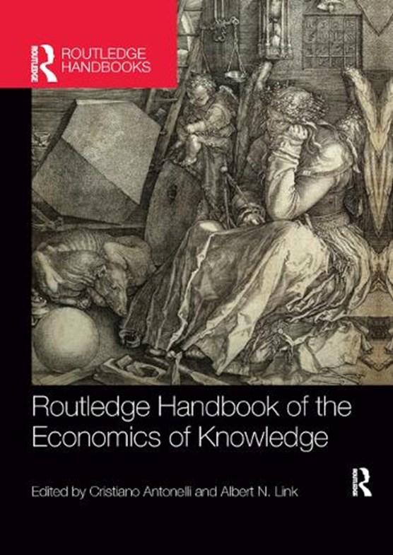 Routledge Handbook of the Economics of Knowledge
