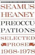 Preoccupations | Seamus Heaney |