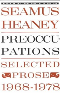 Preoccupations   Seamus Heaney  