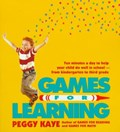 Games for Learning | Peggy Kaye |