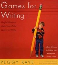 Games for Writing | Peggy Kaye |