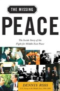 The Missing Peace | Dennis Ross |