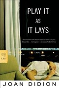 Play It As It Lays   Joan Didion  
