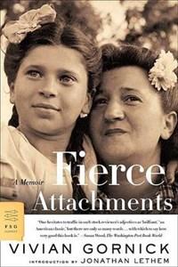 Fierce Attachments | Vivian Gornick |