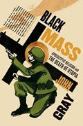 BLACK MASS | John Gray |