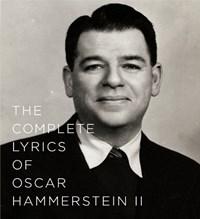 The Complete Lyrics of Oscar Hammerstein II | Oscar Ii Hammerstein & Amy Asch |