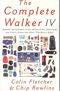 The Complete Walker IV   Fletcher, Colin ; Rawlins, C. L.  