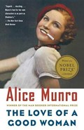 The Love of a Good Woman   Alice Munro  