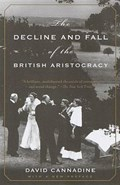 The Decline and Fall of the British Aristocracy | David Cannadine |