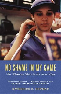 No Shame in My Game | Katherine S. Newman |