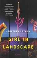 Girl in Landscape | Jonathan Lethem |