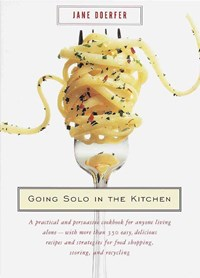 Going Solo in the Kitchen   Jane Doerfer  