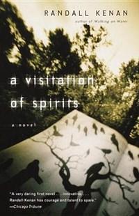 A Visitation of Spirits   Randall Kenan  