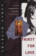 Thirst for love   Yukio Mishima  